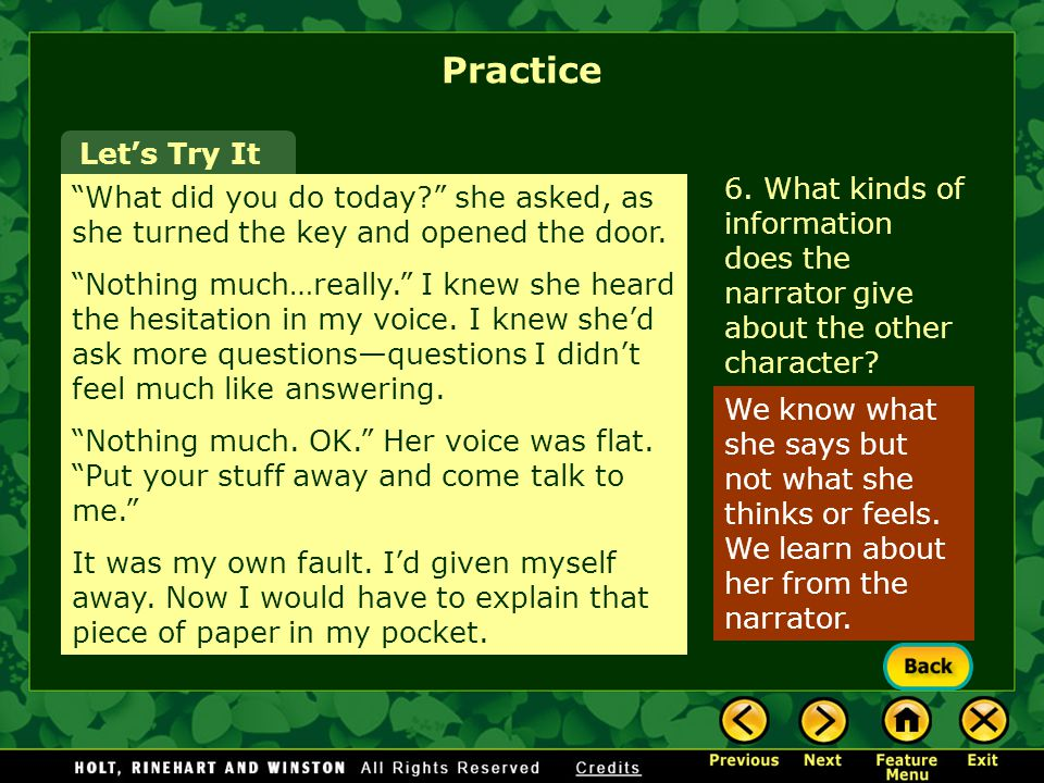 Practice Let's Try It. 6. What kinds of information does the narrator give about the other character