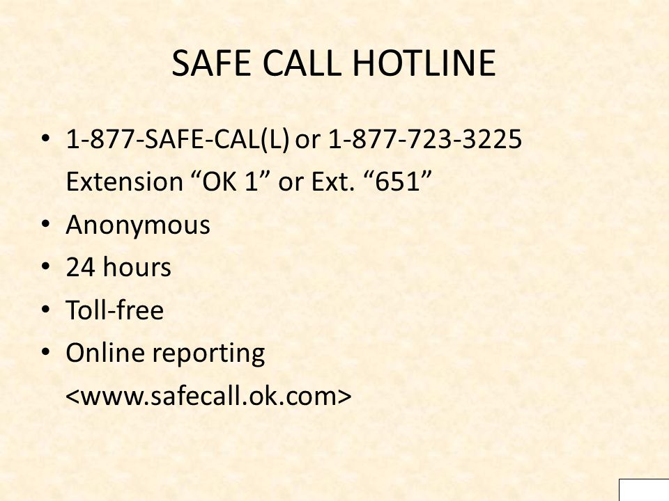 SAFE CALL HOTLINE SAFE-CAL(L) or