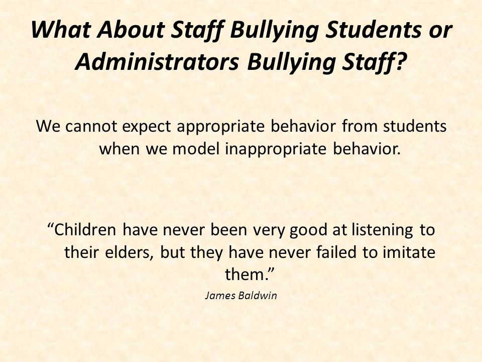 What About Staff Bullying Students or Administrators Bullying Staff
