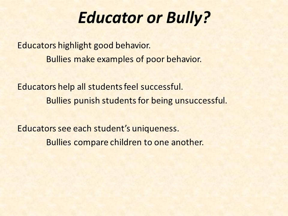 Educator or Bully