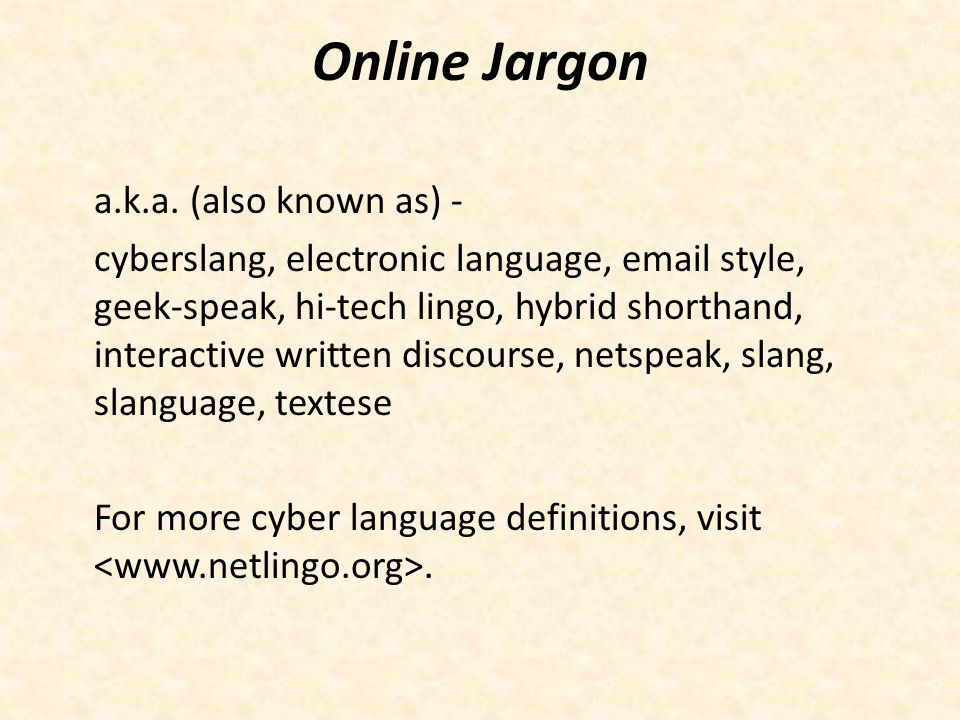 Online Jargon a.k.a. (also known as) -