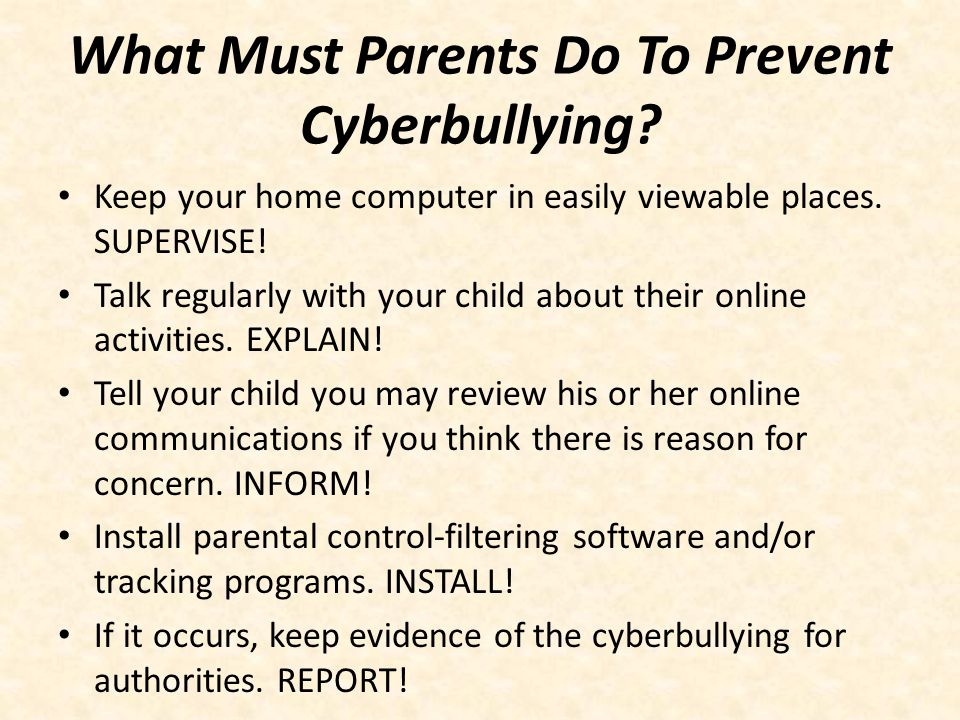 What Must Parents Do To Prevent Cyberbullying
