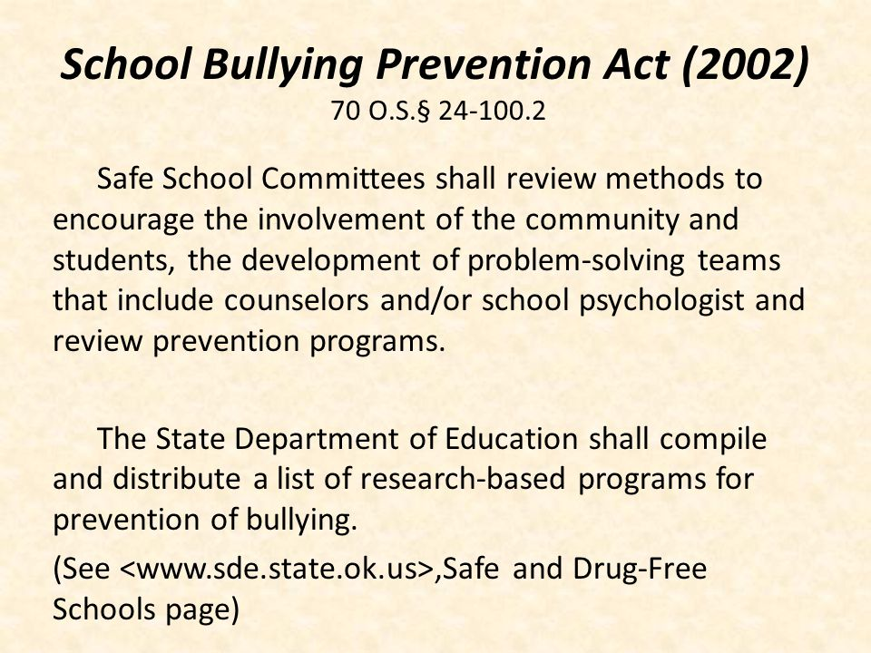 School Bullying Prevention Act (2002) 70 O.S.§