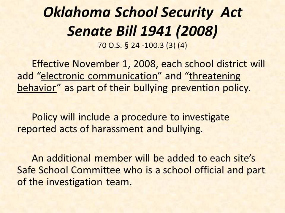 Oklahoma School Security Act Senate Bill 1941 (2008) 70 O.S. § (3) (4)