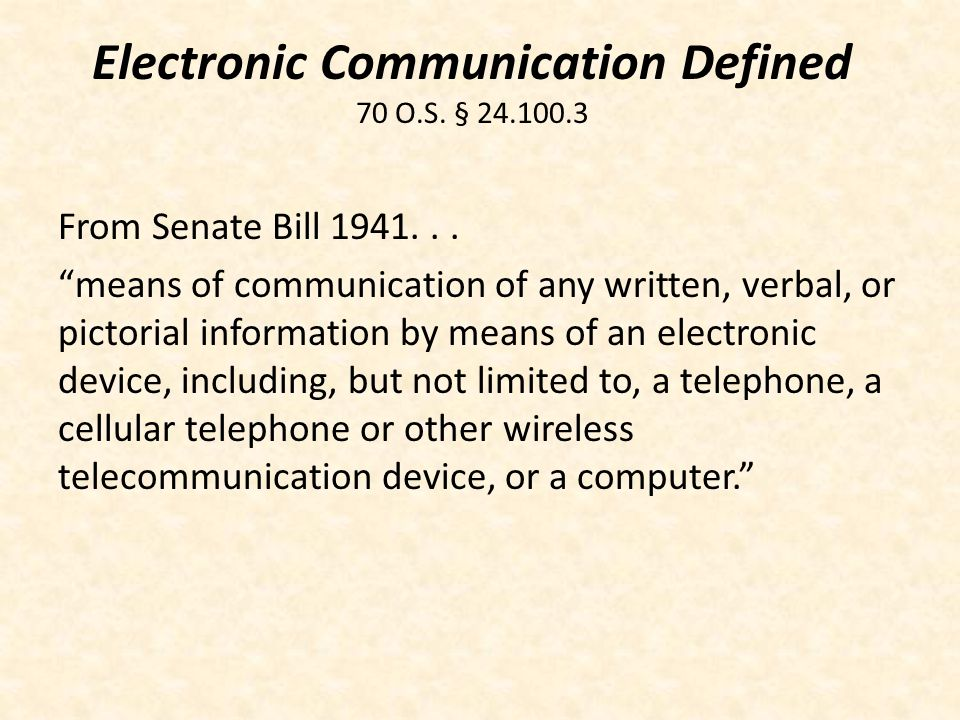 Electronic Communication Defined 70 O.S. §