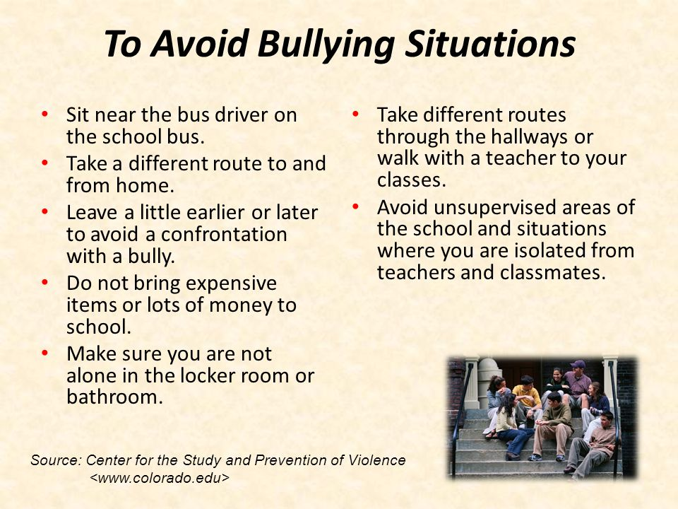 To Avoid Bullying Situations