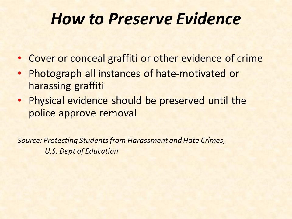 How to Preserve Evidence