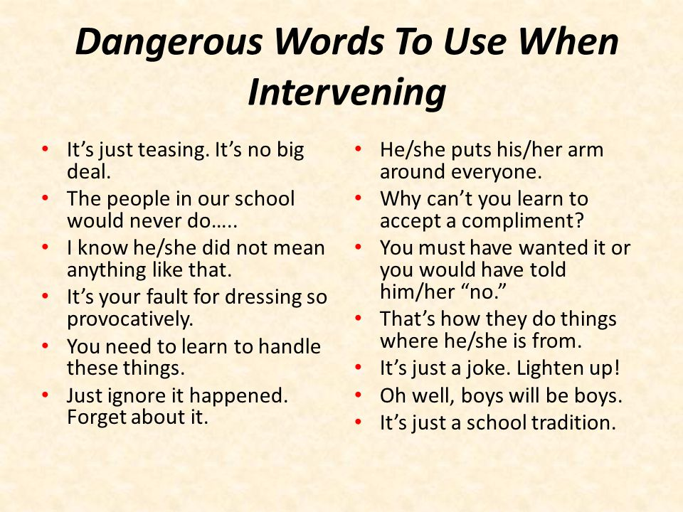 Dangerous Words To Use When Intervening