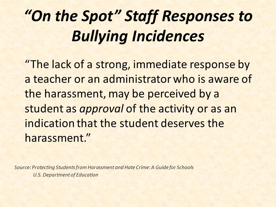 On the Spot Staff Responses to Bullying Incidences