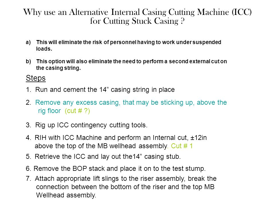 Why use an Alternative Internal Casing Cutting Machine (ICC) for Cutting Stuck Casing