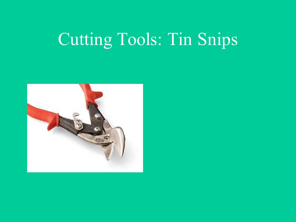 Cutting Tools: Tin Snips