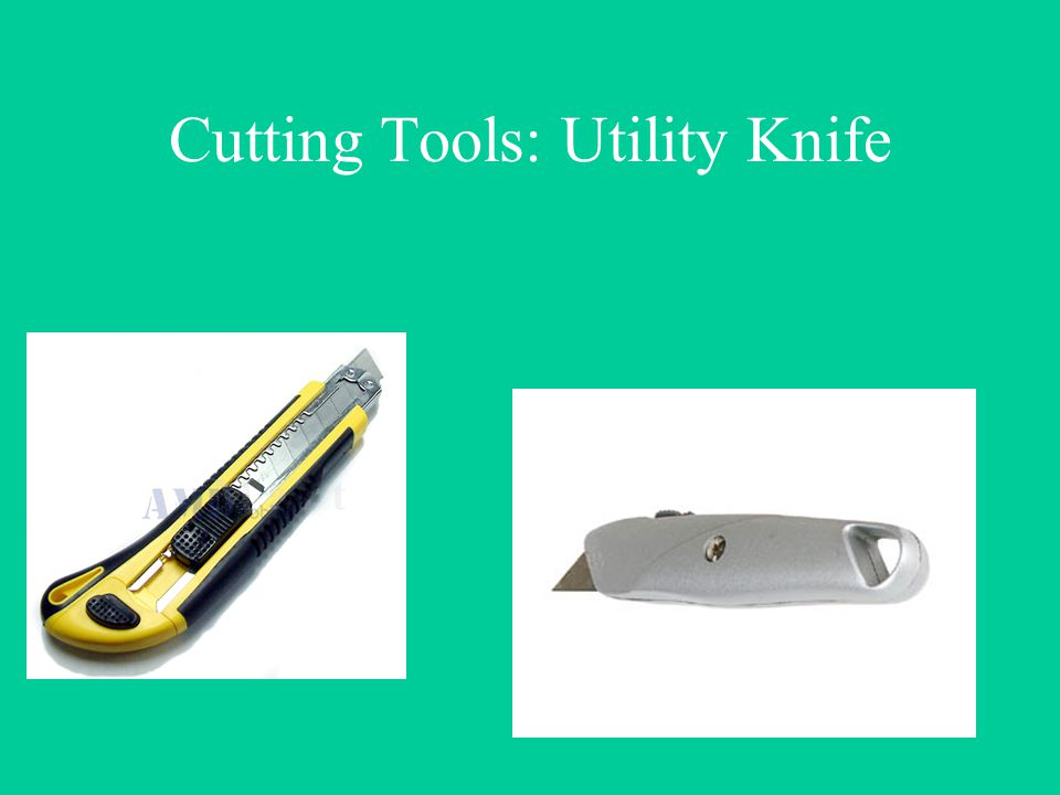 Cutting Tools: Utility Knife
