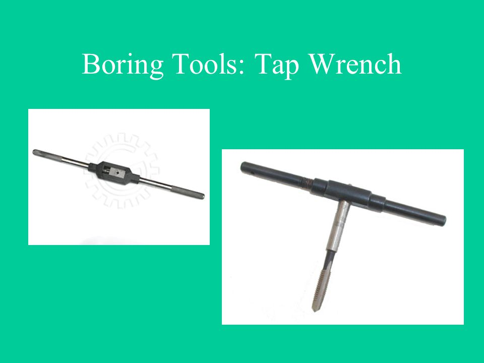 Boring Tools: Tap Wrench
