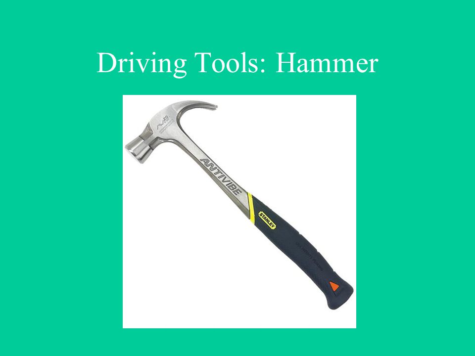 Driving Tools: Hammer