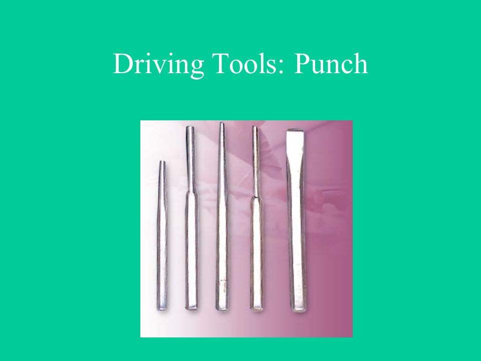 Driving Tools: Punch