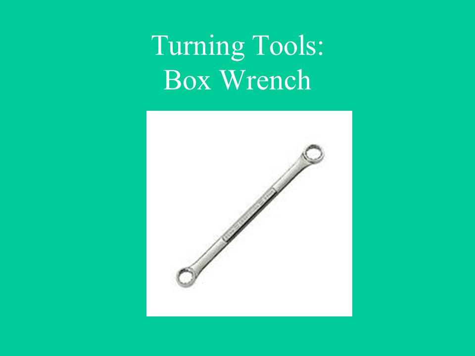 Turning Tools: Box Wrench