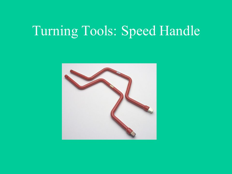 Turning Tools: Speed Handle