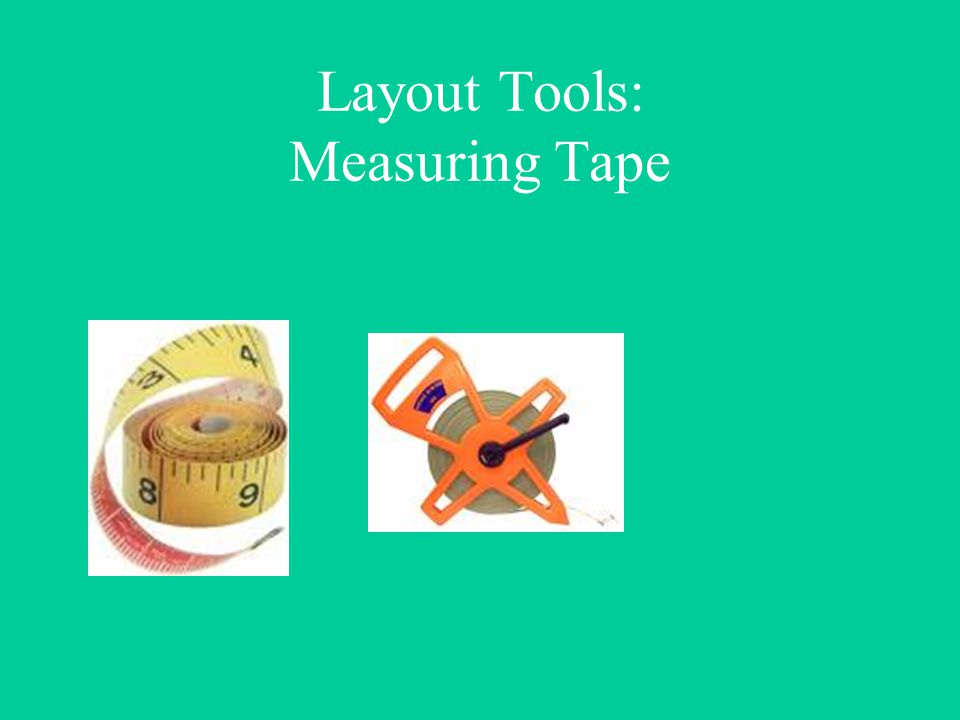 Layout Tools: Measuring Tape