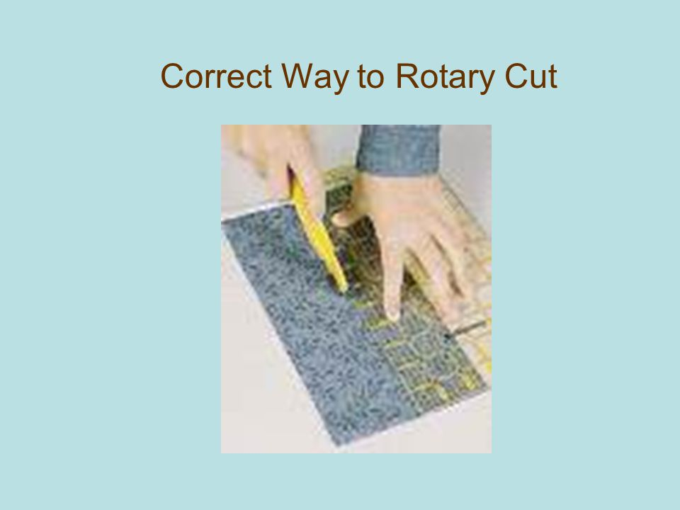 Correct Way to Rotary Cut