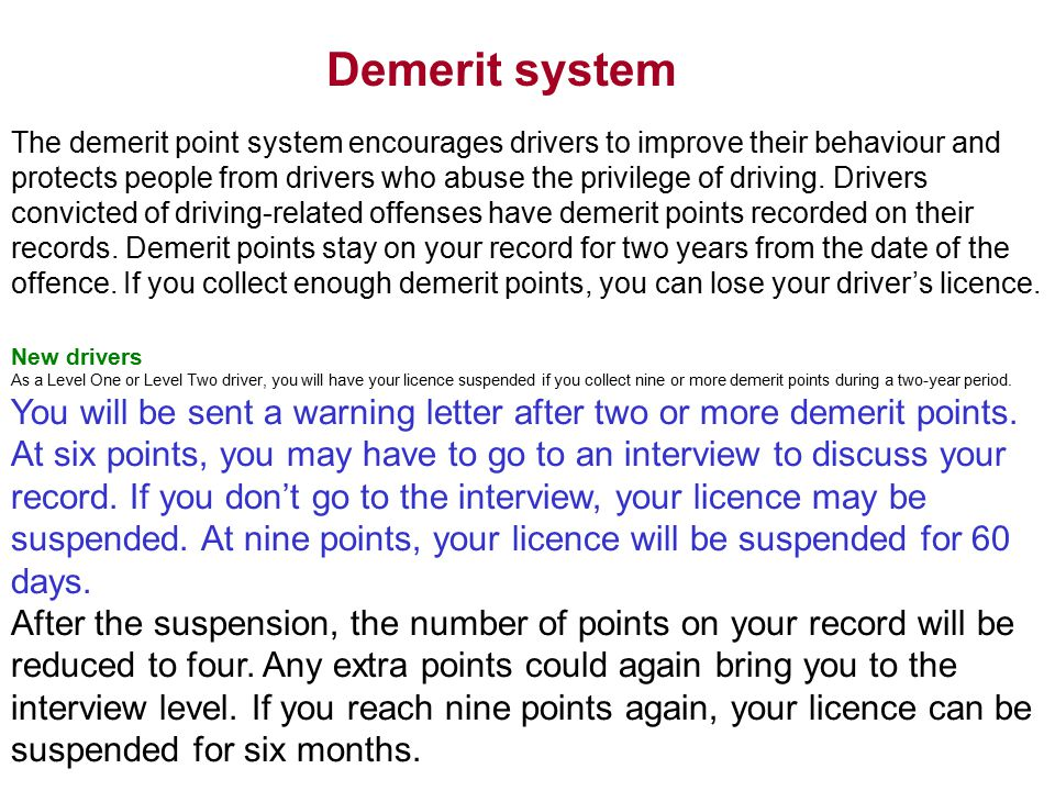 the demerit point system encourages drivers to improve