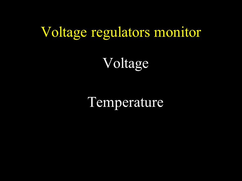 Voltage regulators monitor