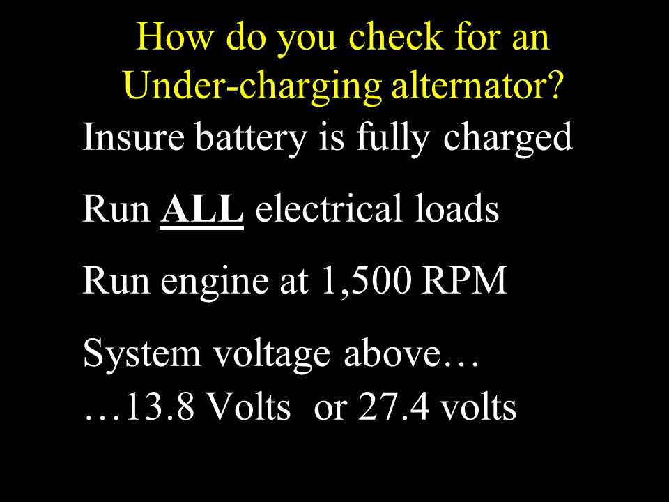 How do you check for an Under-charging alternator