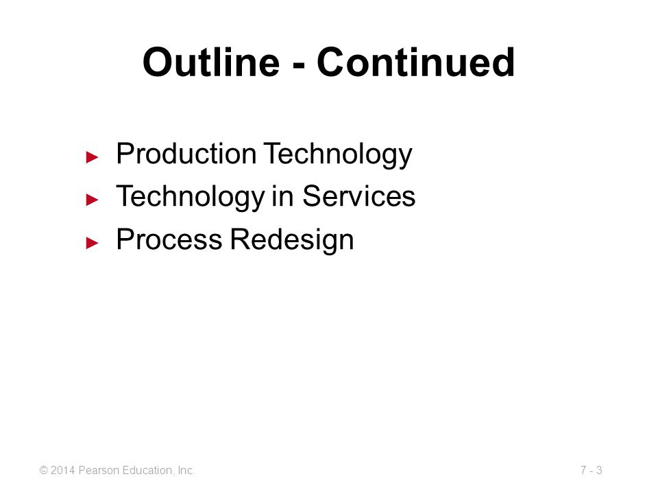 Outline - Continued Production Technology Technology in Services