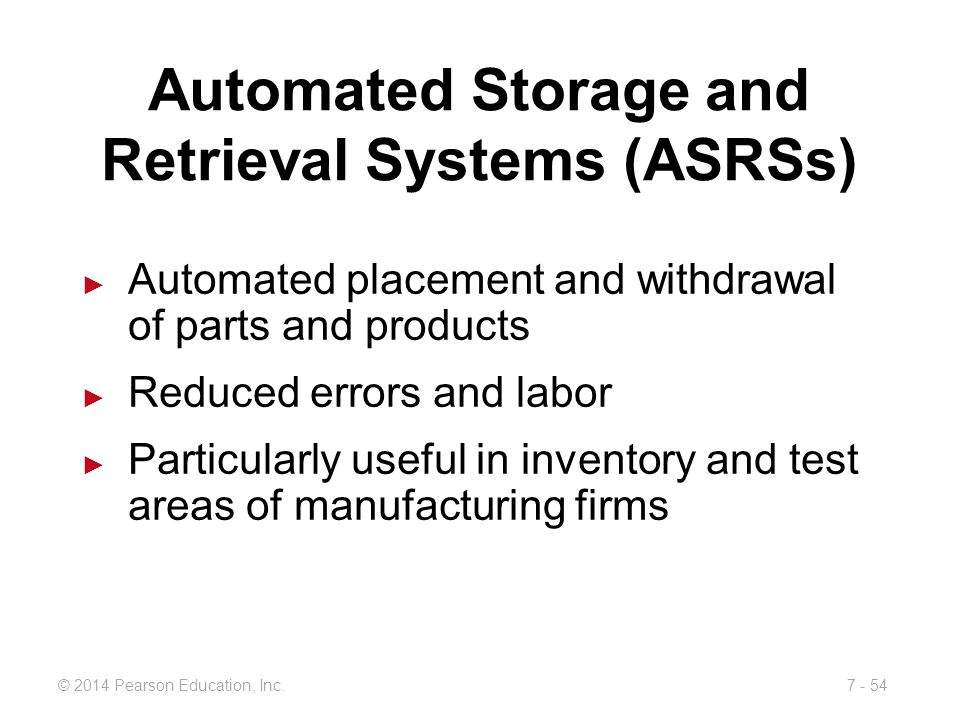 Automated Storage and Retrieval Systems (ASRSs)