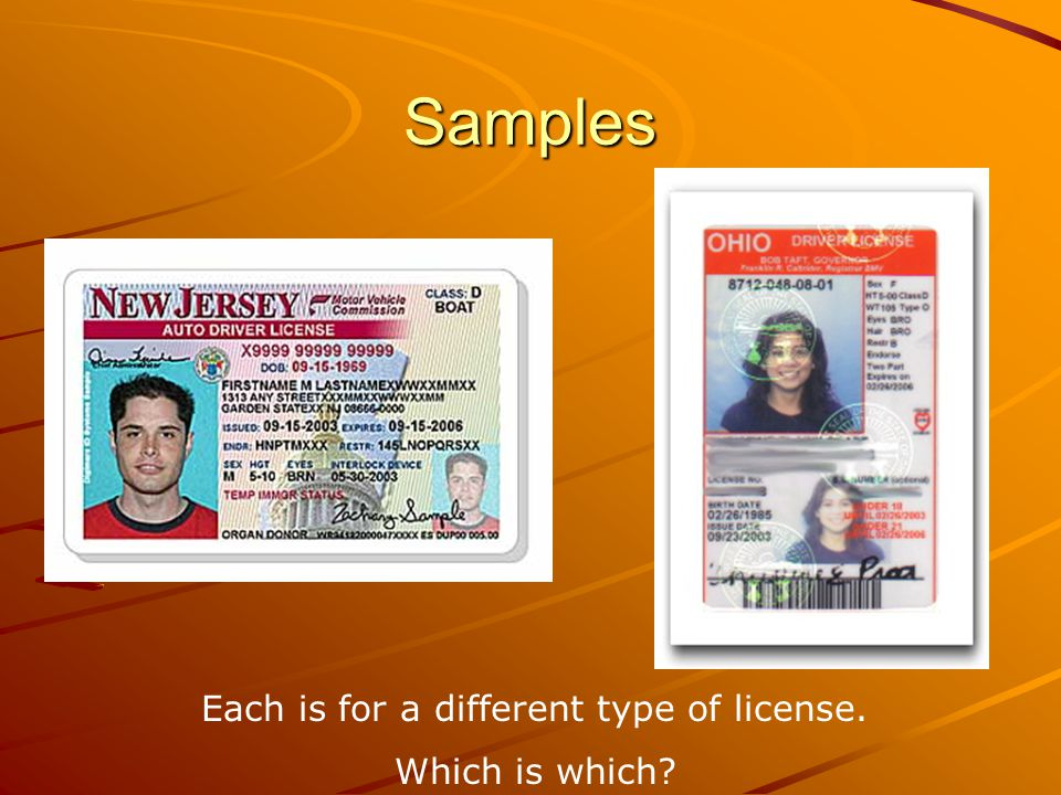 Each is for a different type of license.