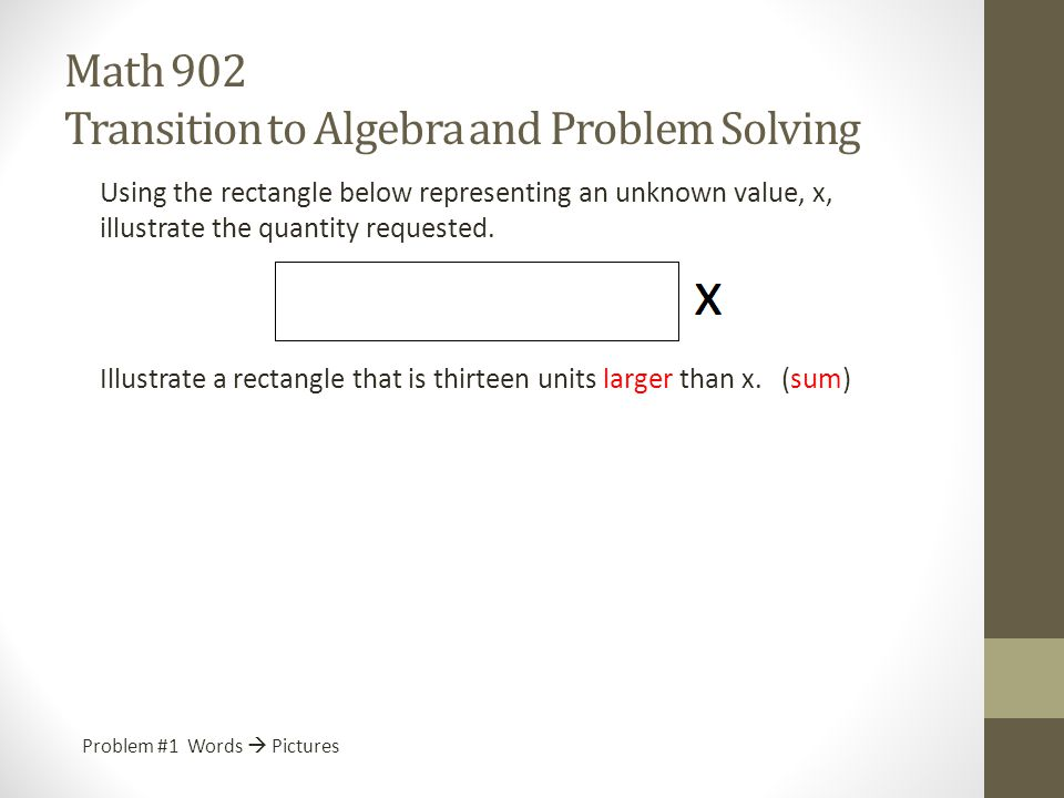 Math 902 Transition to Algebra and Problem Solving - ppt download