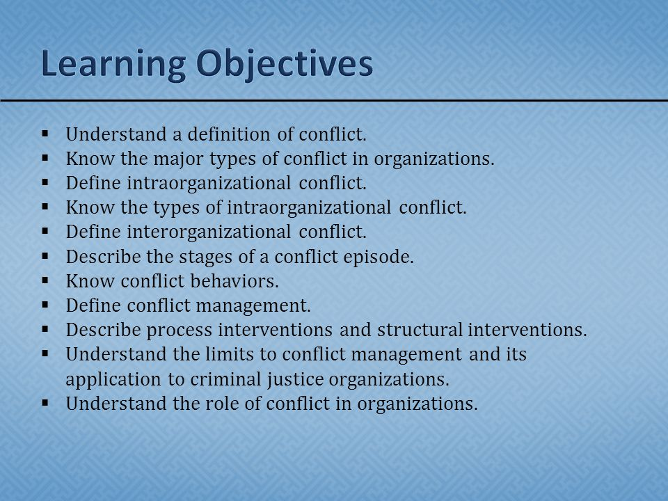 learning objectives understand a definition of conflict