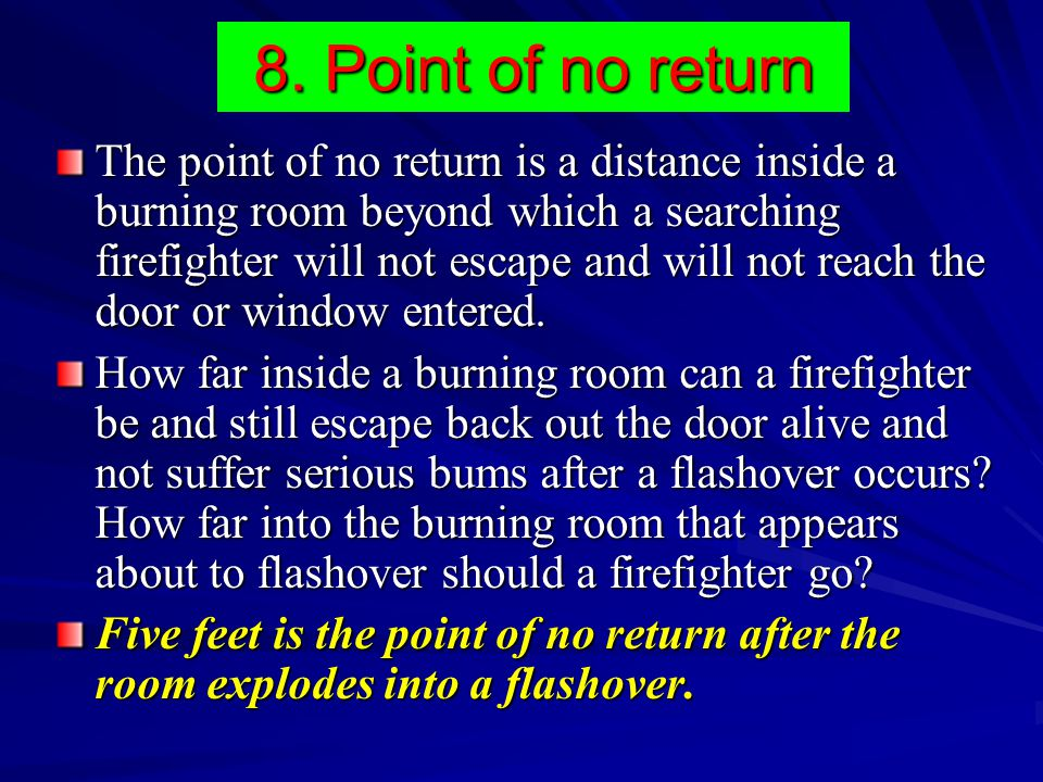 8. Point of no return