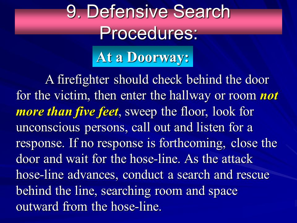 9. Defensive Search Procedures:
