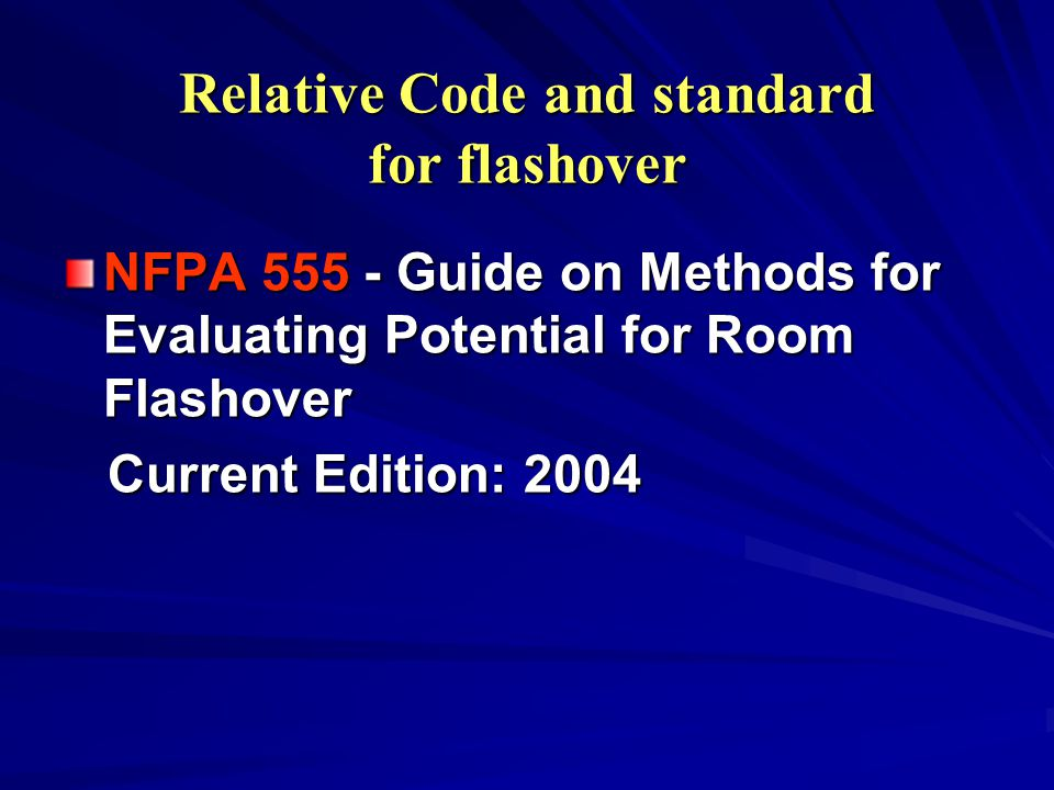 Relative Code and standard for flashover