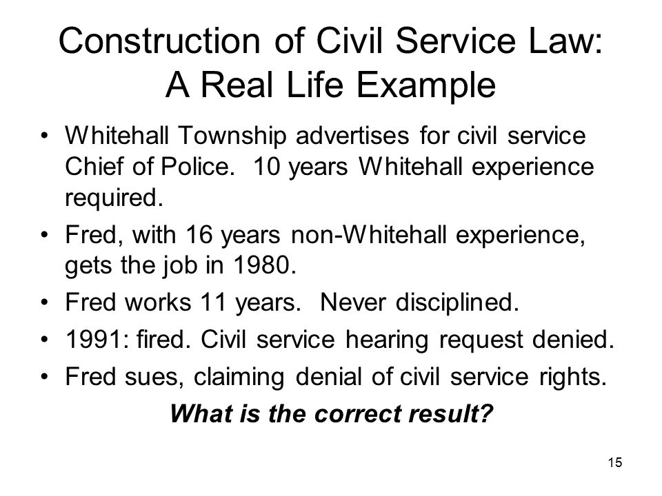 construction of civil service law a real life example