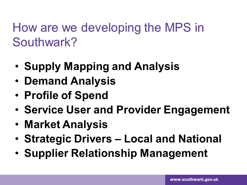 How are we developing the MPS in Southwark
