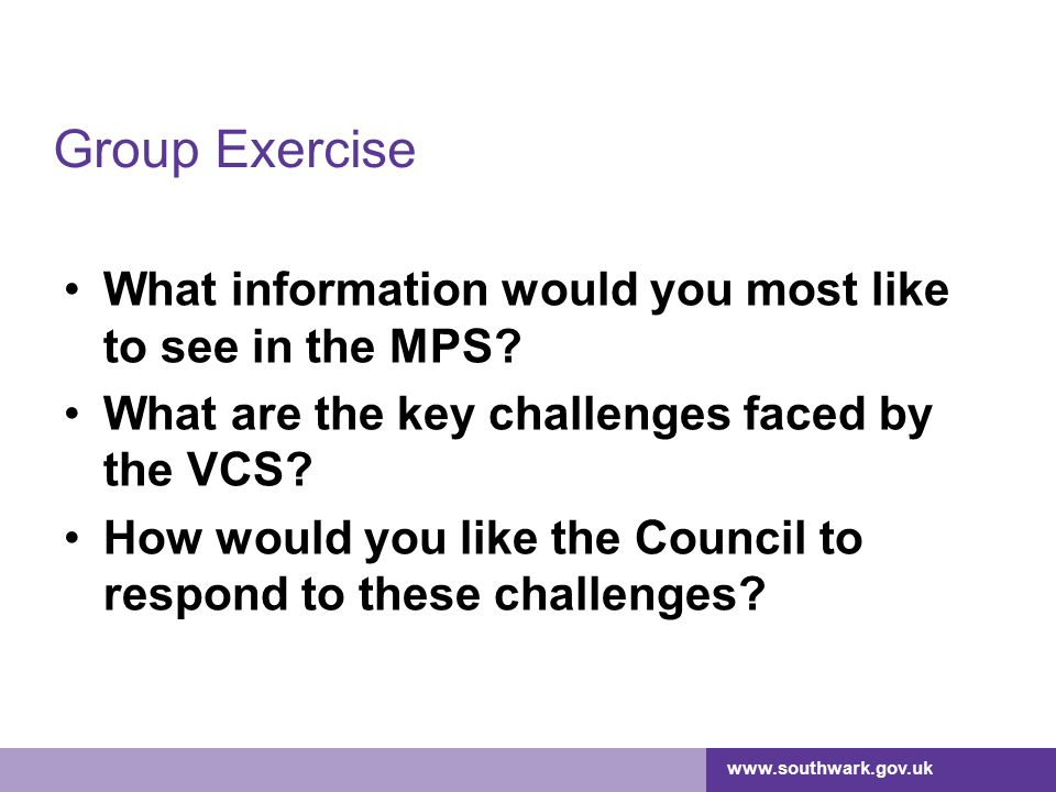 Group Exercise What information would you most like to see in the MPS