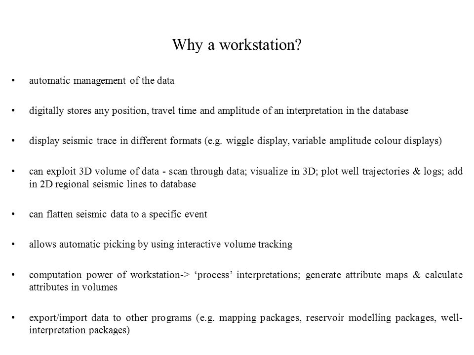 Why a workstation automatic management of the data