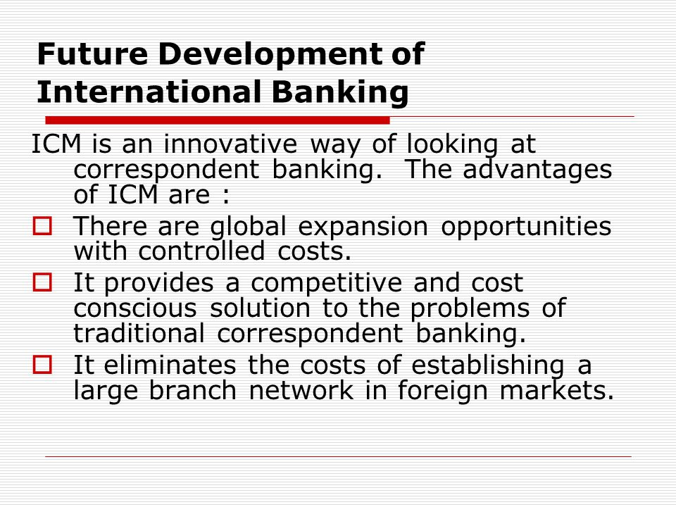 Future Development of International Banking