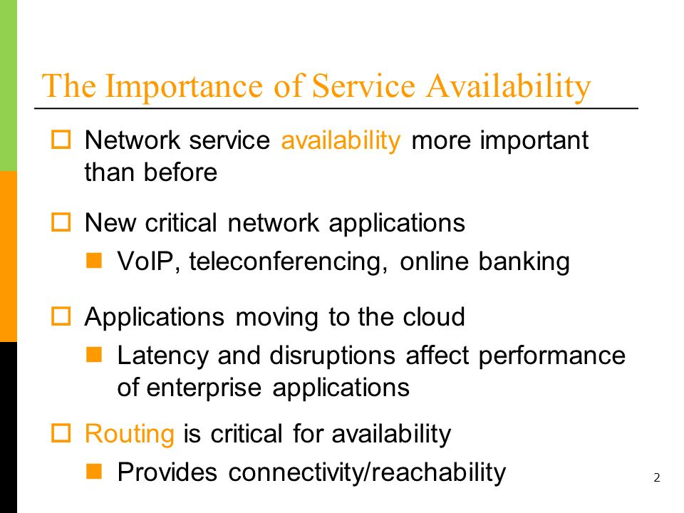 The Importance of Service Availability