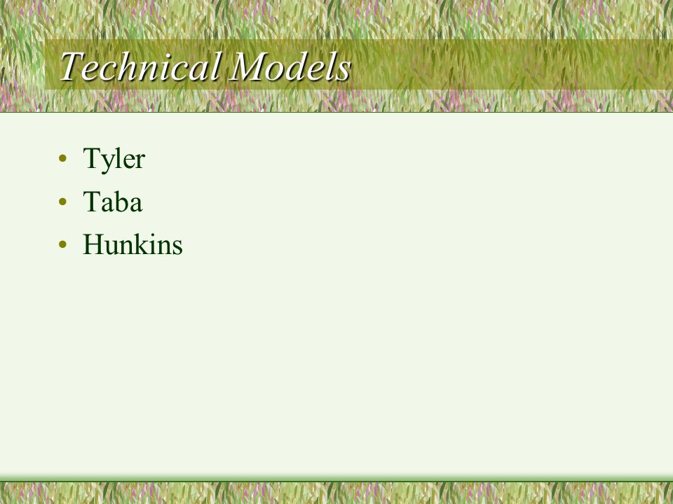 Technical Models Tyler Taba Hunkins