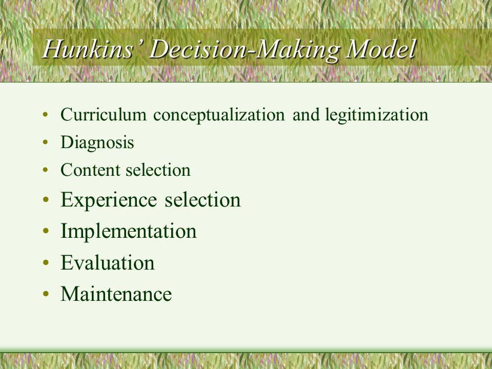 Hunkins' Decision-Making Model
