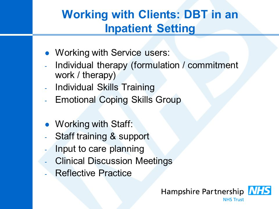 Working with Clients: DBT in an Inpatient Setting