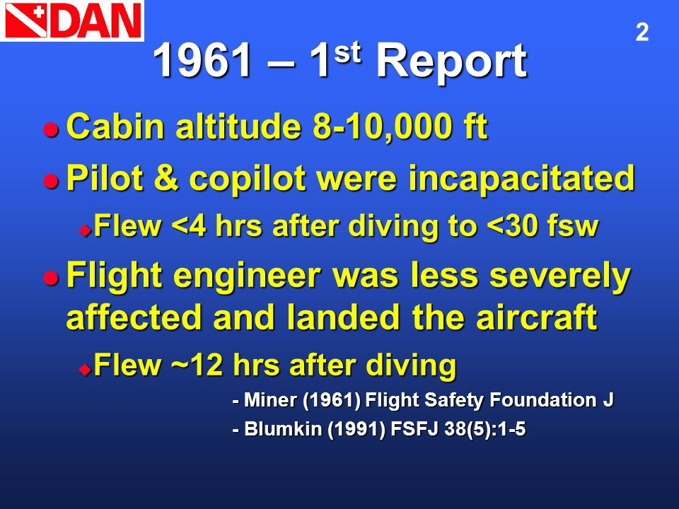 1961 – 1st Report Cabin altitude 8-10,000 ft