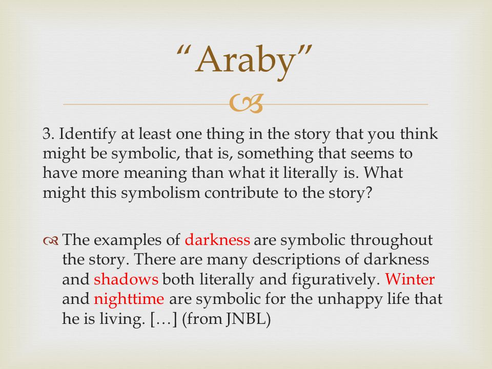 an analysis of the modernist narration in araby by james joyce Araby by james joyce joyce is one of the most modern fairy tales.