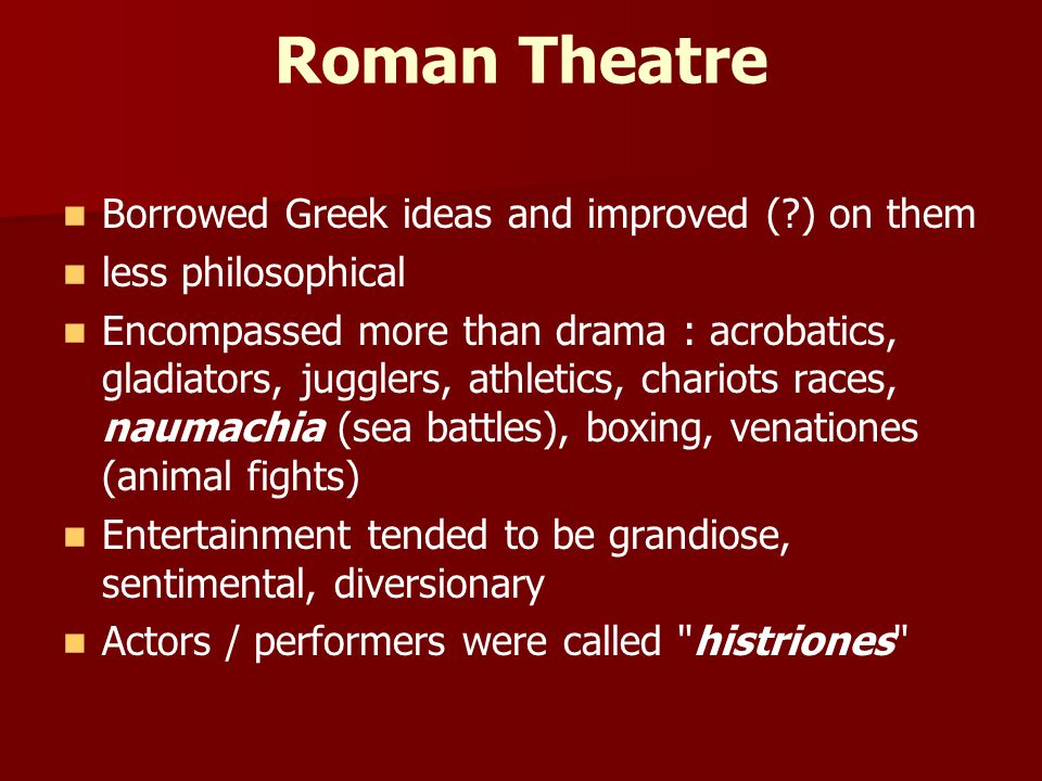 Advanced Theatre Unit 4 – Roman Theatre  - ppt video online