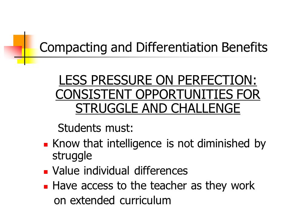 Compacting and Differentiation Benefits