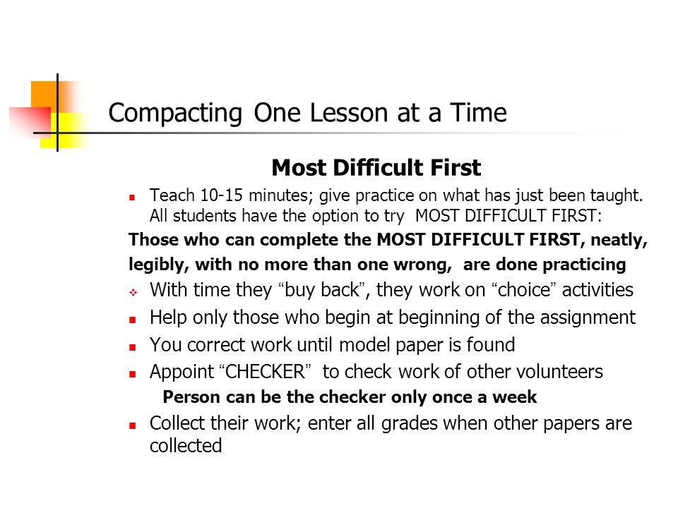 Compacting One Lesson at a Time