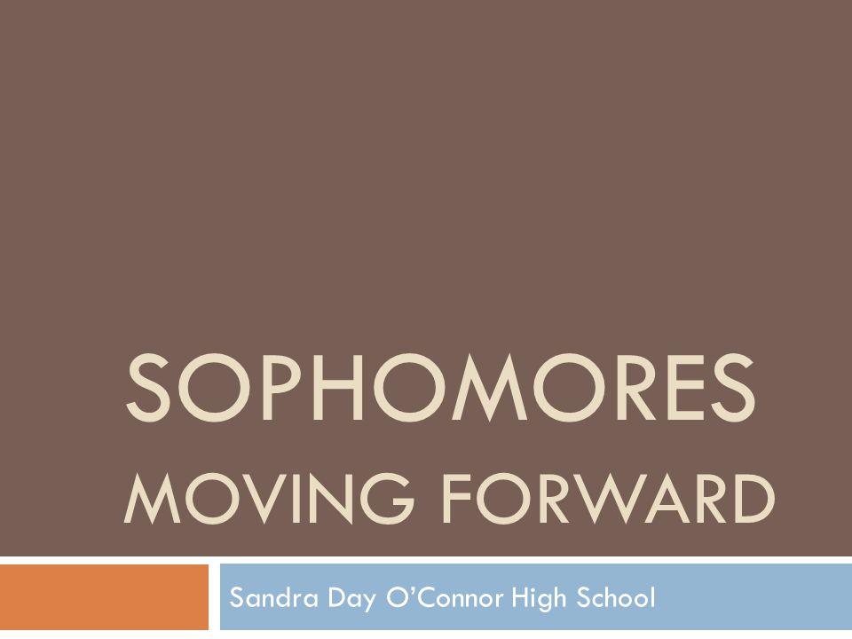 Sophomores Moving Forward