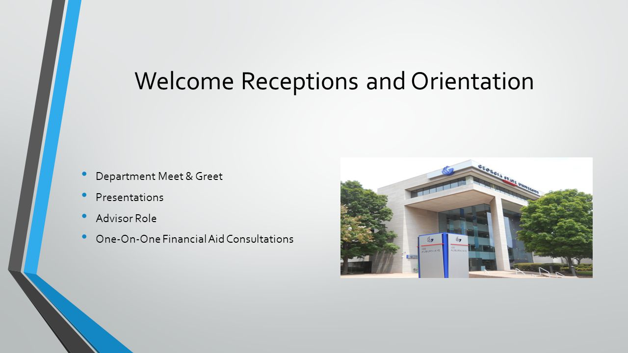 Welcome Receptions and Orientation